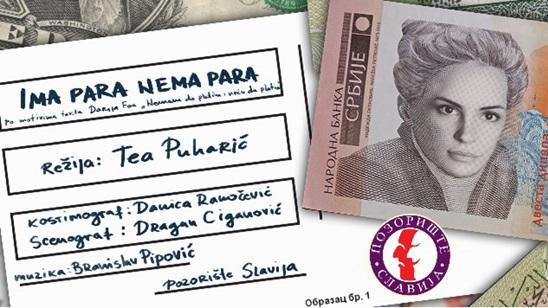 Pozorište Slavija: Predstava Ima para nema para 21.06.!
